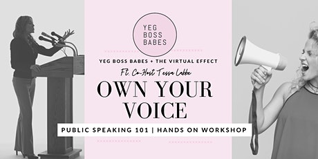 OWN YOUR VOICE | Public Speaking 101 tickets