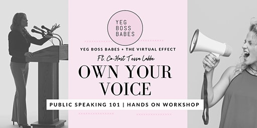 OWN YOUR VOICE | Public Speaking 101