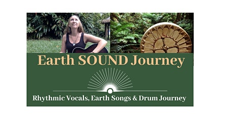 Earth Sound Journey tickets