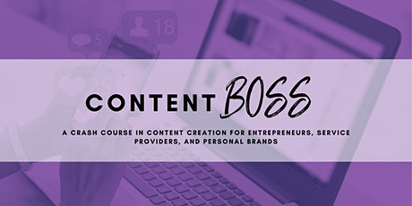 Content Creation Crash Course for Entrepreneurs & Service Providers tickets