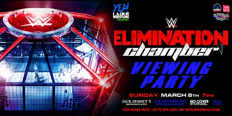 WWE Elimination Chamber Viewing Party at Jack Demsey's tickets