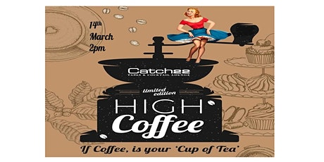 CATCH22 HI COFFEE tickets