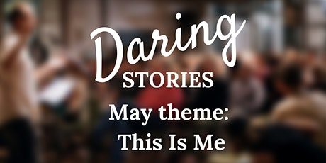 Daring Stories: This Is Me tickets