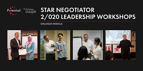 Dialogue Module - Star Negotiator 2/020 Leadership Workshops tickets