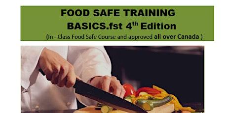 FOOD SAFE TRAINING BASICS.fst 4th Edition tickets