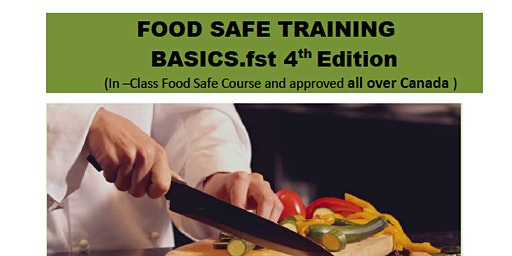 FOOD SAFE TRAINING BASICS.fst 4th Edition