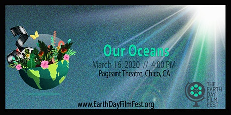 """The Earth Day Film Festival: """"Our Oceans"""" tickets"""