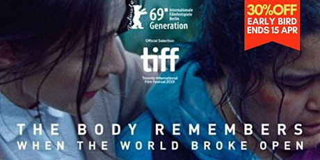 The Body Remembers When the World Broke Open 劇情片| Drama 2019 tickets