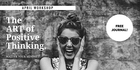 The ART of Positive Thinking ONLINE Workshop tickets