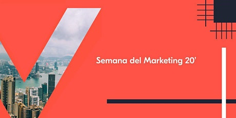 LA SEMANA DEL MARKETING 2020 - V EDICIÓN entradas