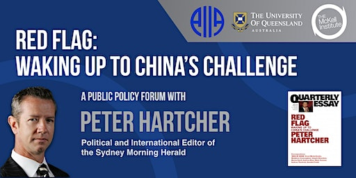 Red Flag: Waking Up to China's Challenges Policy Forum