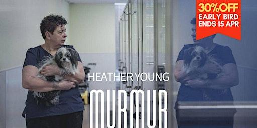 """Murmur"" by Heather Young 劇情片| Drama 2020"