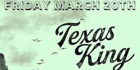 Texas King - Down For Anything - Sundried Whales @ Absinthe tickets