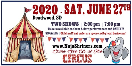 Naja Shrine Circus, June 27, 2020 – Deadwood, SD tickets