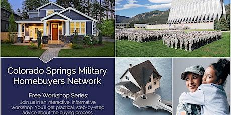 Free Homebuyer Workshop! - Colorado Springs Military Homebuyer's Network tickets