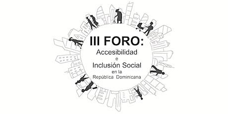 III Foro de Accesibilidad en Inclusión de RD entradas