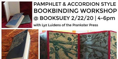 Bookbinding Workshop w/Prankster Press: Pamphlet Stitch & Accordian Books tickets