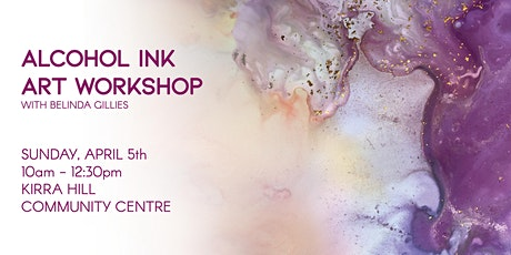 Alcohol Ink Abstract Art Workshop - April 5th tickets