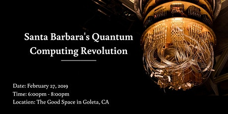 Santa Barbara's Quantum Revolution tickets