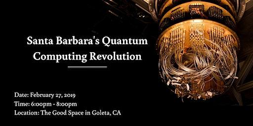 Santa Barbara's Quantum Revolution