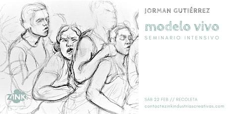 Modelo vivo // Seminario intensivo, por Jorman Gutiérrez. entradas