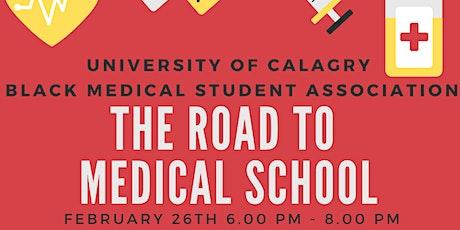 BMSA Road to Medical School  tickets