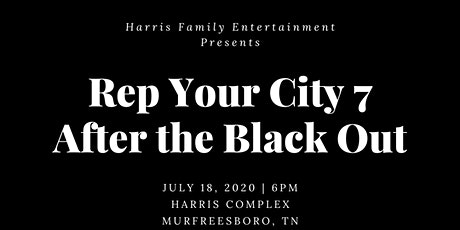 Rep Your City 7 - After The Black Out tickets