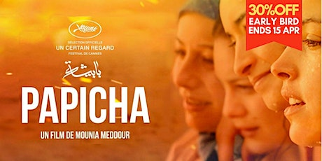 Papicha by Mounia Meddour 卡塔爾劇情⽚/ 敘事電影 Drama (2019) tickets