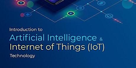 免費 - Introduction to Artificial Intelligence & Internet of Things (IoT) Technology (Cantonese Speaker) tickets