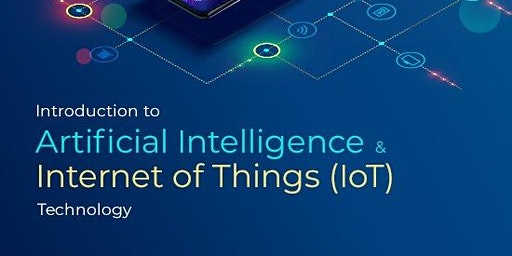 免費 - Introduction to Artificial Intelligence & Internet of Things (IoT) Technology (Cantonese Speaker)