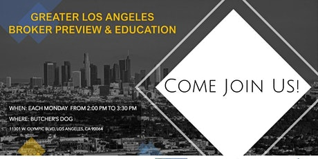Greater Los Angeles Broker Preview & Education tickets