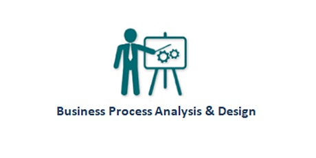 Business Process Analysis & Design 2 Days Training in London tickets
