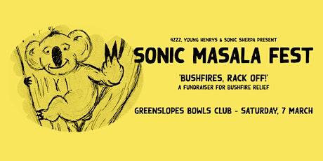 4ZZZ presents Sonic Masala Fest: Bushfires, Rack Off! tickets