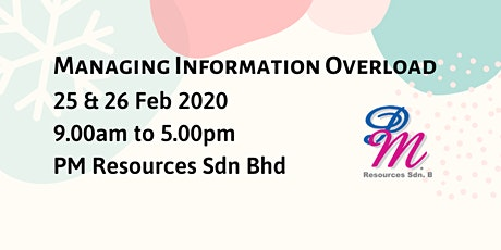 Managing Information Overload [25 & 26 February 2020] tickets