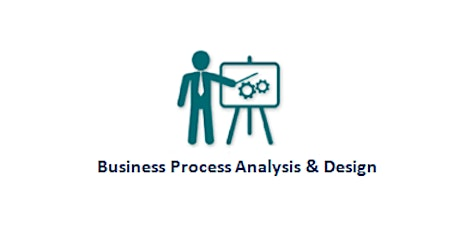 Business Process Analysis & Design 2 Days Training in Vienna Tickets