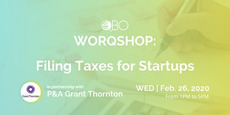 WORQSHOP: Filing Taxes for Startups with P&A Grant Thornton tickets