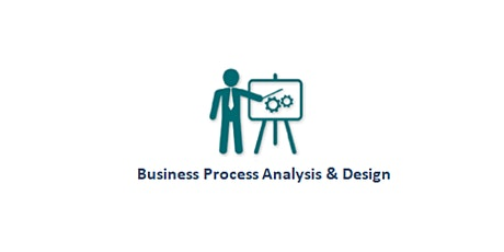 Business Process Analysis & Design 2 Days Training in Washington, DC tickets