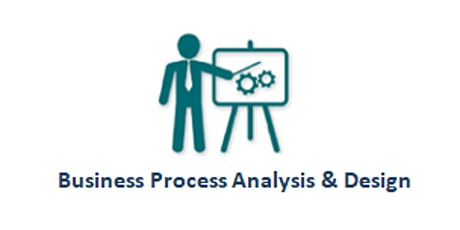 Business Process Analysis & Design 2 Days Training in Paris billets