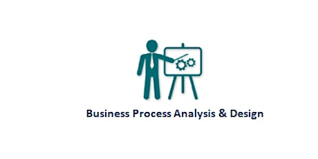 Business Process Analysis & Design 2 Days Virtual Live Training in Brisbane tickets