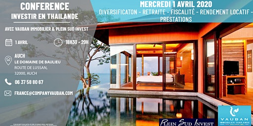 Conférence Investir en Thaïlande - Auch le 1er Avril