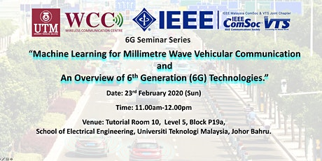 """Seminar on """"Machine Learning for mmWave Vehicular Communication and An Overview of 6G Technologies"""" tickets"""