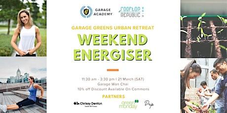 [Rescheduled] Garage Greens Urban Retreat: Weekend Energiser tickets