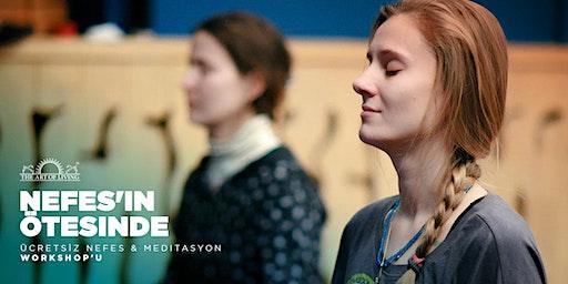 'Nefes'in Ötesinde' - Mutluluk Programı için ücretsiz tanıtım toplantıs