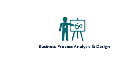 Business Process Analysis & Design 2 Days Virtual Live Training in Darwin tickets