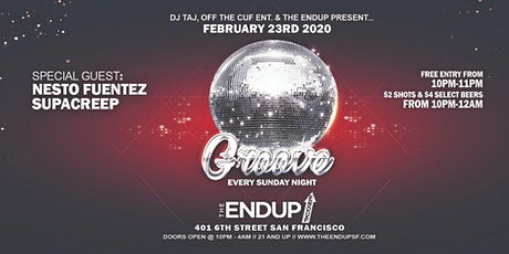 Groove Sundays at The EndUp feat. Nesto Fuentez and Supacreep tickets