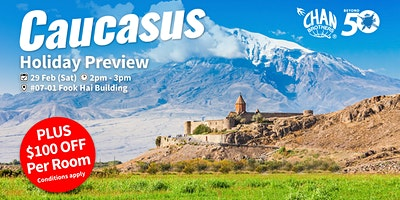 Caucasus Holiday Preview