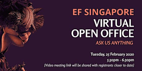 EF Singapore February 2020 Virtual Open Office / AMA tickets
