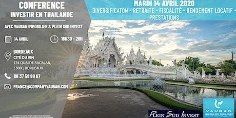 Conférence Investir en Thaïlande - Bordeaux le 14 Avril tickets