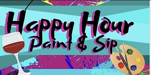 Md's hottest Happy Hour PAINT & SIP!