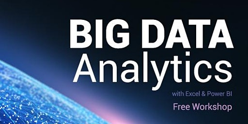 免費 - Big Data Analytics with Excel Workshop (Cantonese Speaker)
